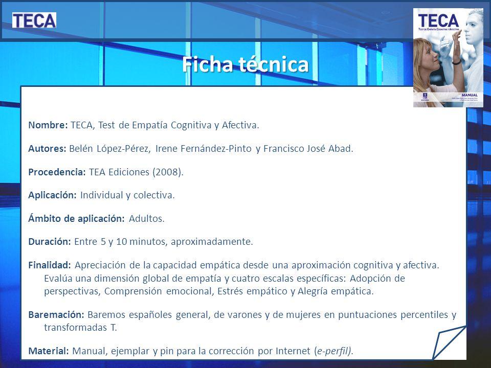 Nombre: TECA, Test de Empatía Cognitiva y Afectiva.