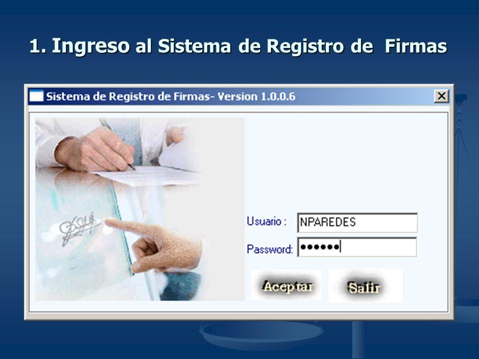 1. Ingreso al Sistema de Registro de Firmas