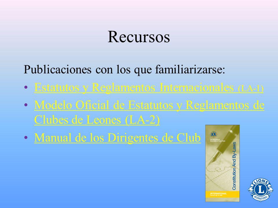 Recursos Publicaciones con los que familiarizarse: Estatutos y Reglamentos Internacionales (LA-1)Estatutos y Reglamentos Internacionales (LA-1) Modelo Oficial de Estatutos y Reglamentos de Clubes de Leones (LA-2)Modelo Oficial de Estatutos y Reglamentos de Clubes de Leones (LA-2) Manual de los Dirigentes de Club
