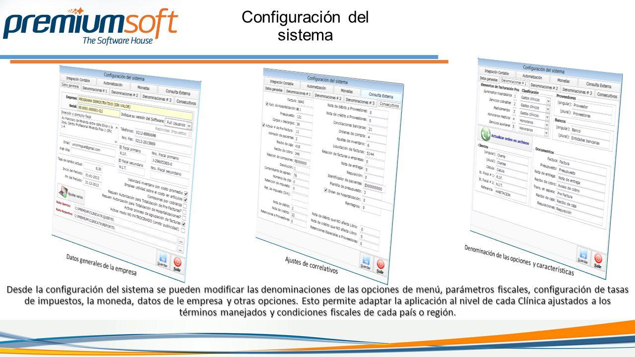 Configuración del sistema Desde la configuración del sistema se pueden modificar las denominaciones de las opciones de menú, parámetros fiscales, configuración de tasas de impuestos, la moneda, datos de le empresa y otras opciones.