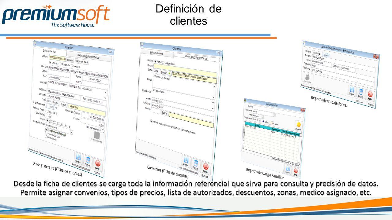 Definición de clientes Desde la ficha de clientes se carga toda la información referencial que sirva para consulta y precisión de datos.