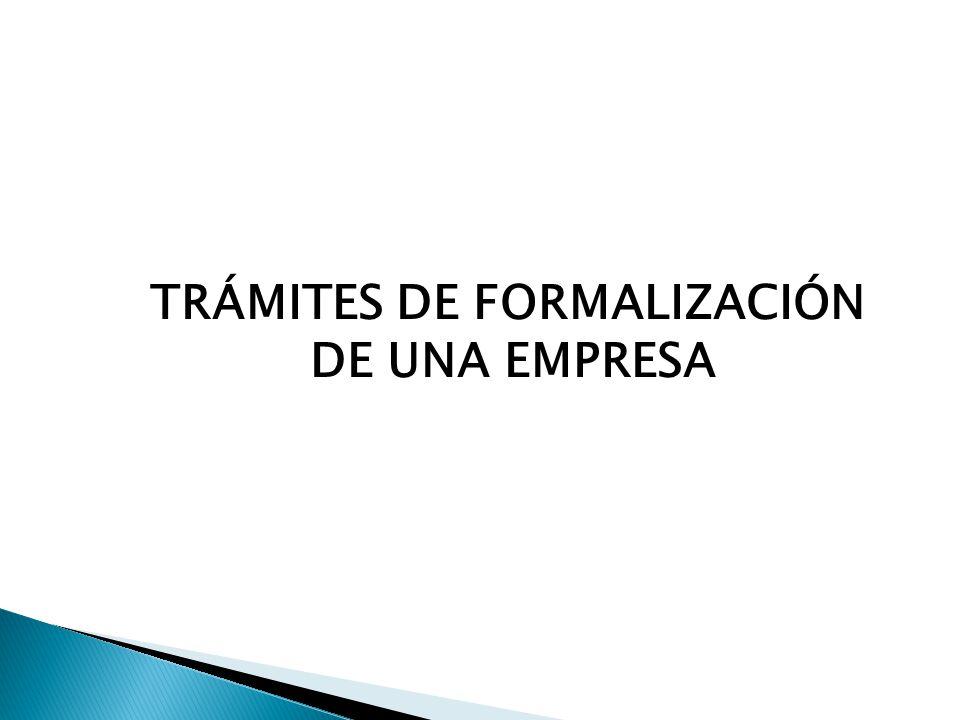 TRÁMITES DE FORMALIZACIÓN DE UNA EMPRESA
