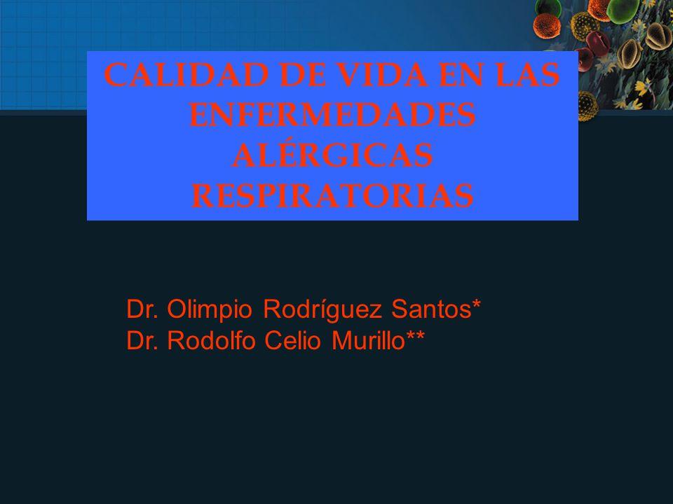 CALIDAD DE VIDA EN LAS ENFERMEDADES ALÉRGICAS RESPIRATORIAS Dr.