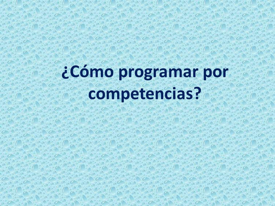 ¿Cómo programar por competencias?