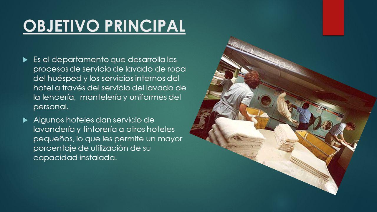 FUNCIONES PRINCIPALES  Control e inventario de toda la ropa del hotel  Lavado planchado y reparación de dicha ropa  SERVICIO DE LAVANDERIA PARA CLIENTES
