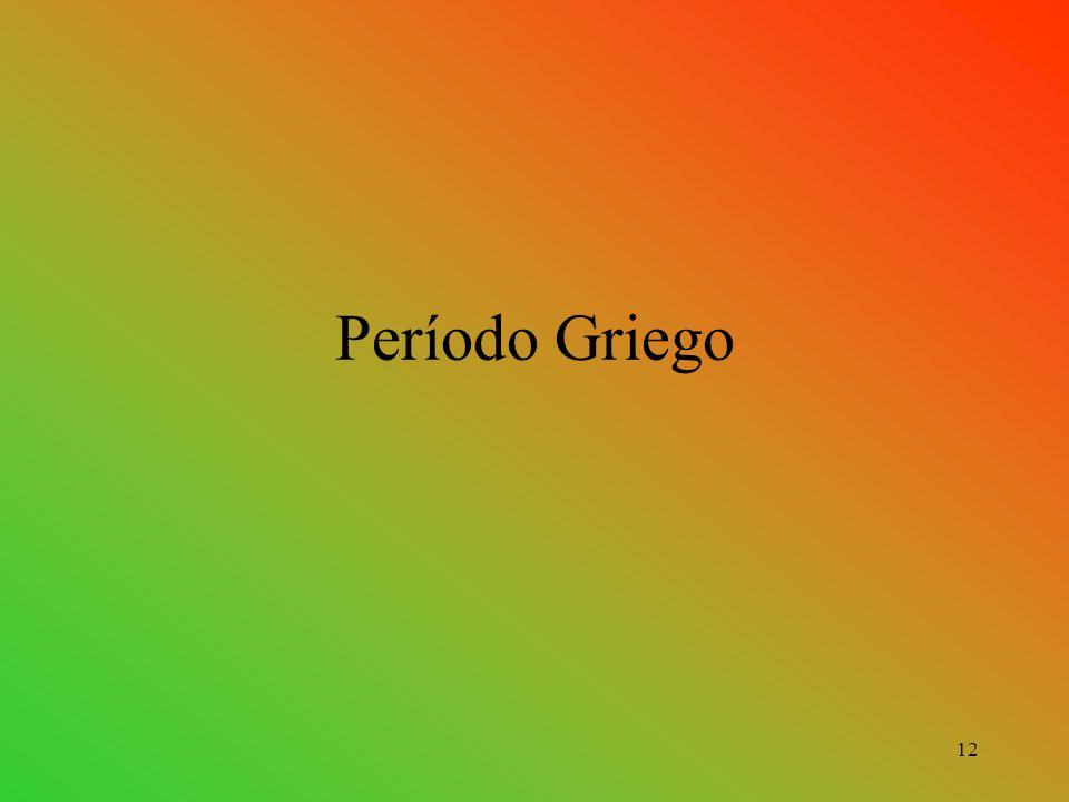 Período Griego 12