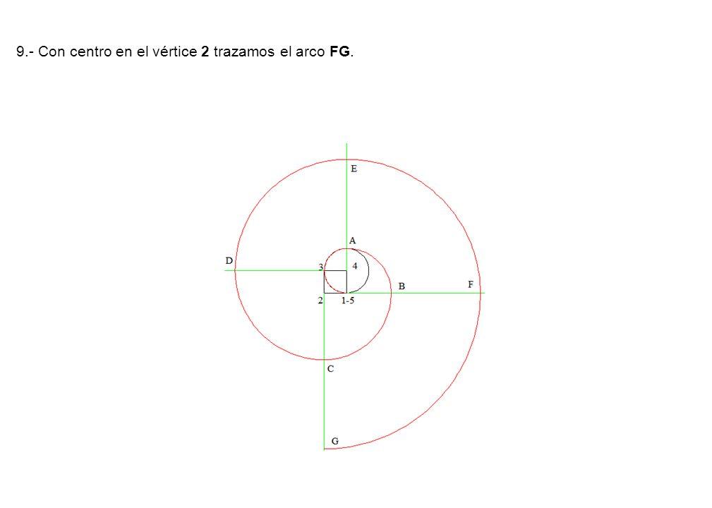 9.- Con centro en el vértice 2 trazamos el arco FG.