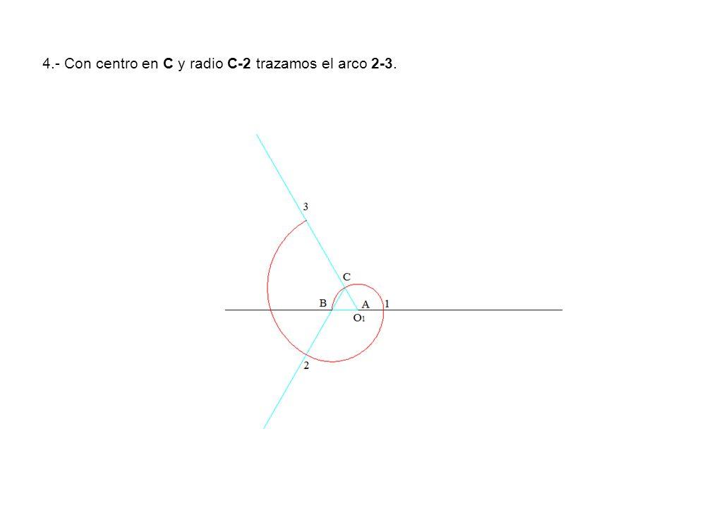 4.- Con centro en C y radio C-2 trazamos el arco 2-3.