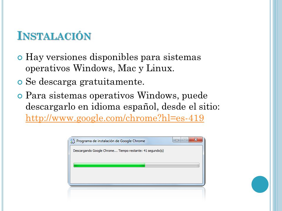 I NSTALACIÓN Hay versiones disponibles para sistemas operativos Windows, Mac y Linux.