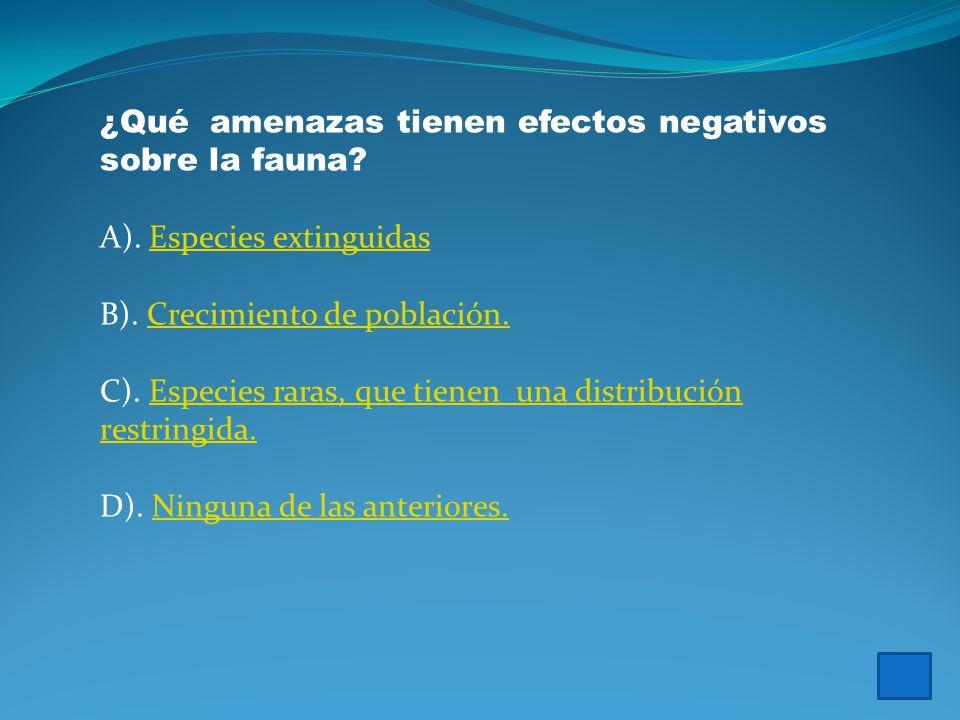 ¿ Qué factores tienen efectos negativos sobre la flora.