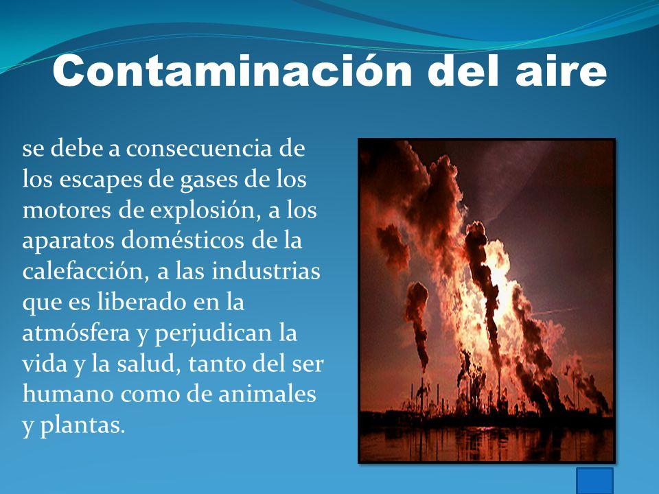 A. Las Aguas Residuales. B. Contaminación de Origen Industrial.