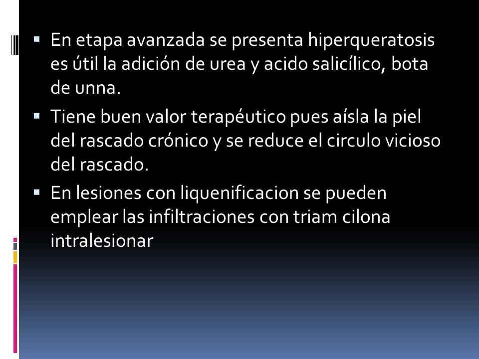  En etapa avanzada se presenta hiperqueratosis es útil la adición de urea y acido salicílico, bota de unna.