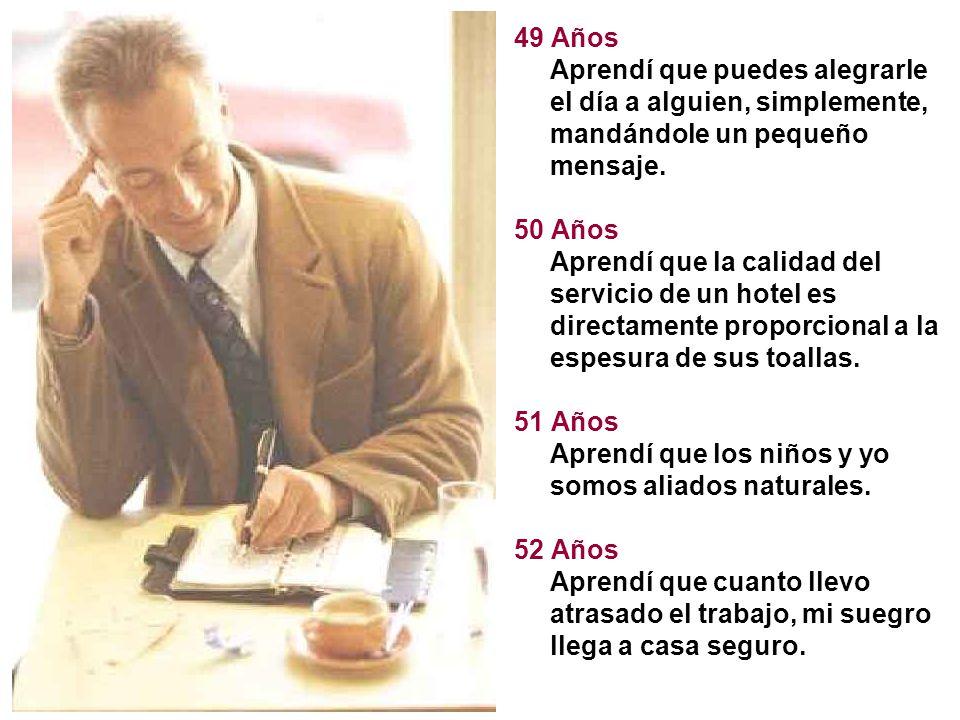 54 Años Aprendí que el objeto más importante de un escritorio es el corrector.