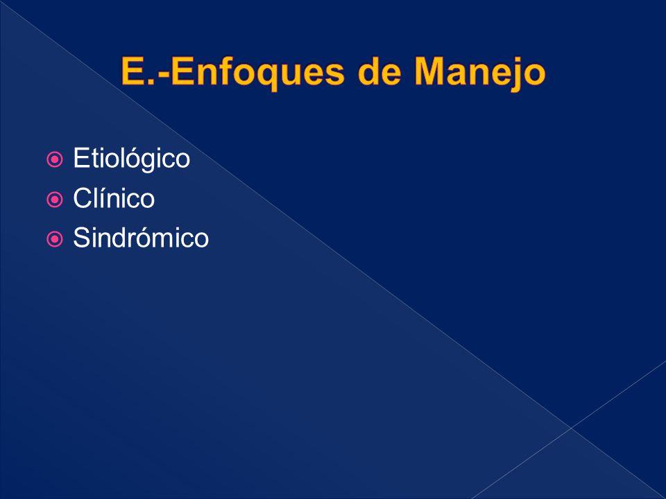 Etiológico  Clínico  Sindrómico