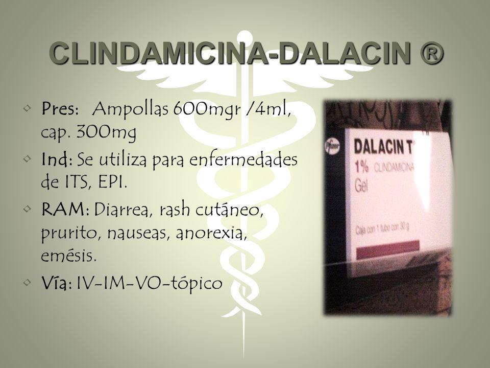 AMPICILINA-BINOTAL ® Pres: amp 1gr, 500mg, tab 500mg. Ind: Faringitis, Sinusitis, Otitis, en RPM mayor de 12 a 18 hrs. RAM: rash anafilaxia Contraind: