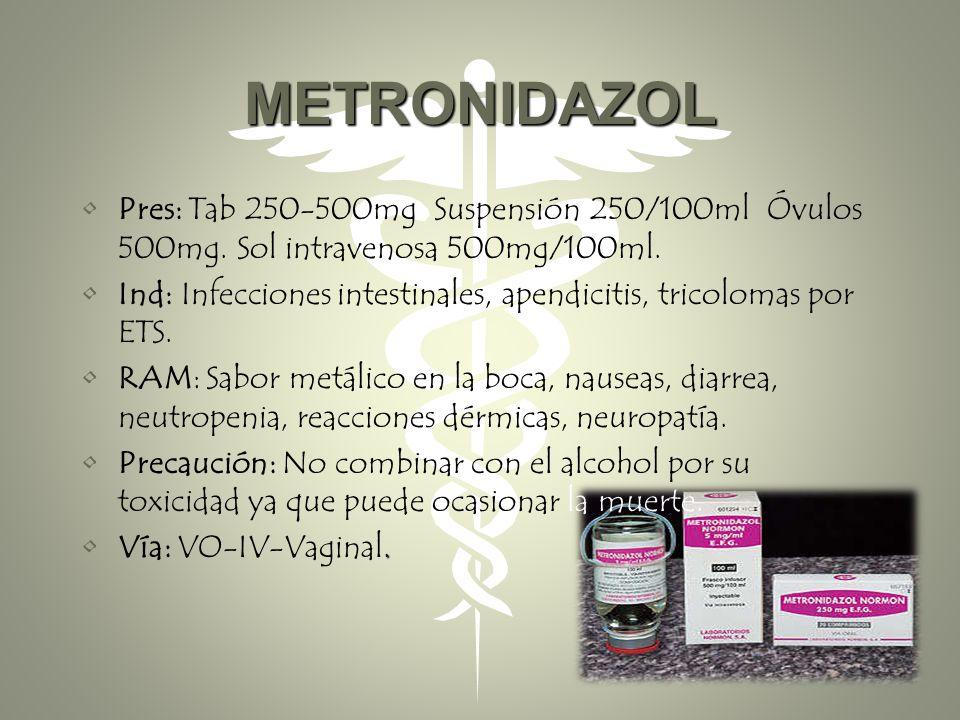 TRATAMIENTO Está basado en antibióticoterapia la cual incluye: Metronidazol oral y vaginal, Ampicilina Clindamicina