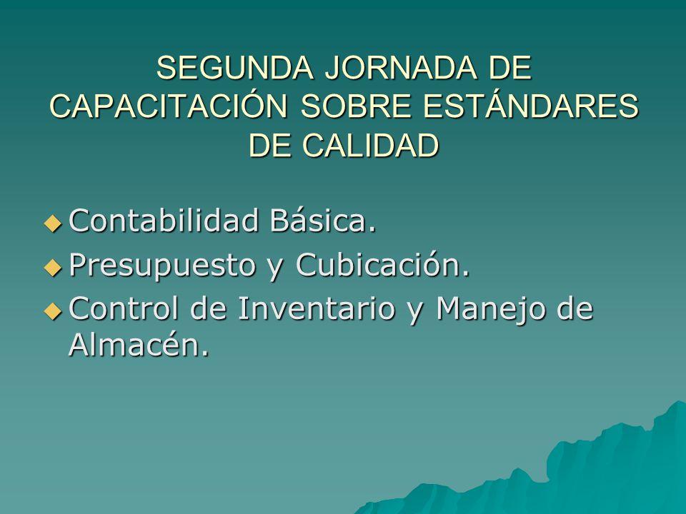SEGUNDA JORNADA DE CAPACITACIÓN SOBRE ESTÁNDARES DE CALIDAD  Contabilidad Básica.