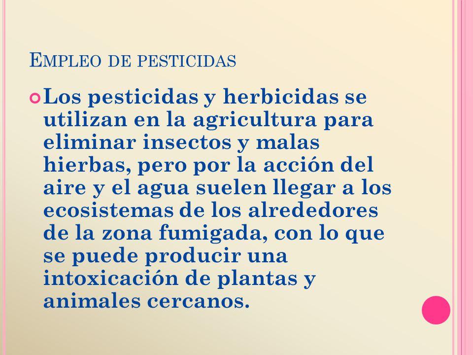 E STAS SON ALGUNAS DE LAS PRACTICAS PERJUDICIALES QUE ALTERAN EL DETERIORO AMBIENTAL Deforestacion:es la consecuencia de las talas masivas de arboles.