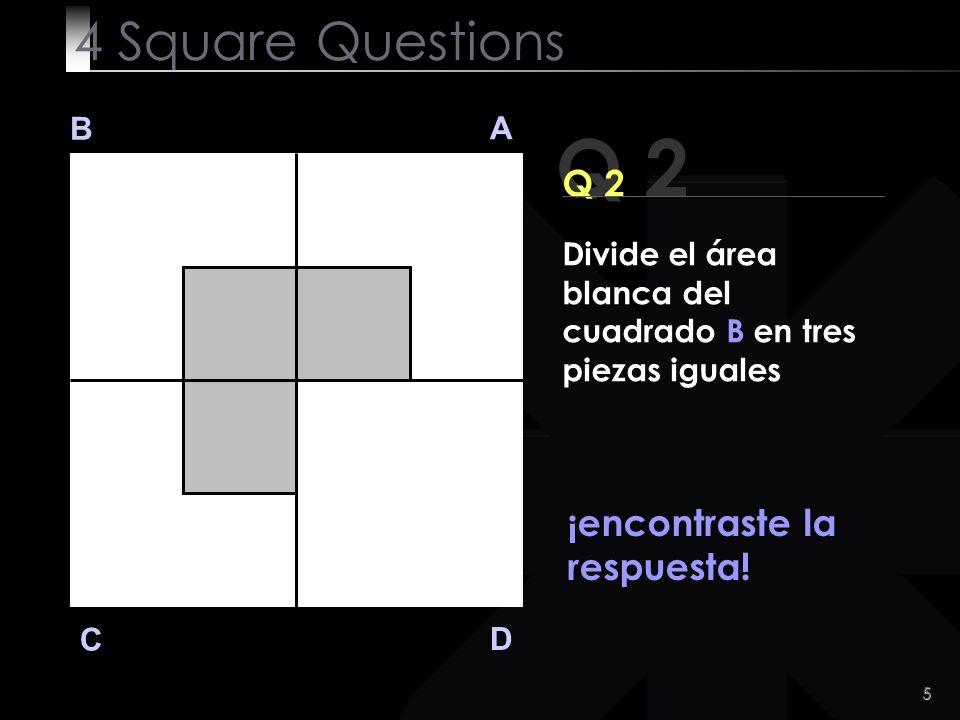 5 Q 2 B A D C ¡encontraste la respuesta.