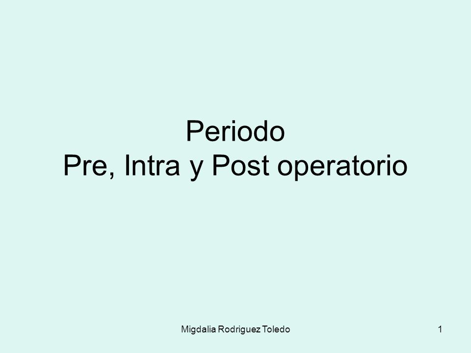 Migdalia Rodriguez Toledo2 Objetivos Identificar las 4 fases preoperatorios.