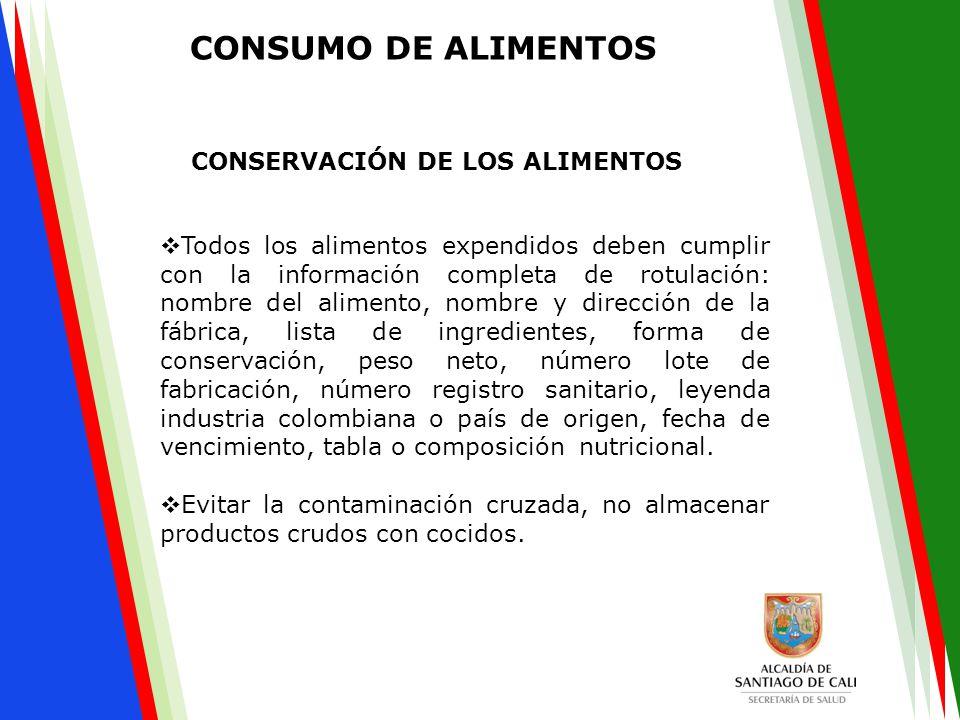  Todos los alimentos expendidos deben cumplir con la información completa de rotulación: nombre del alimento, nombre y dirección de la fábrica, lista