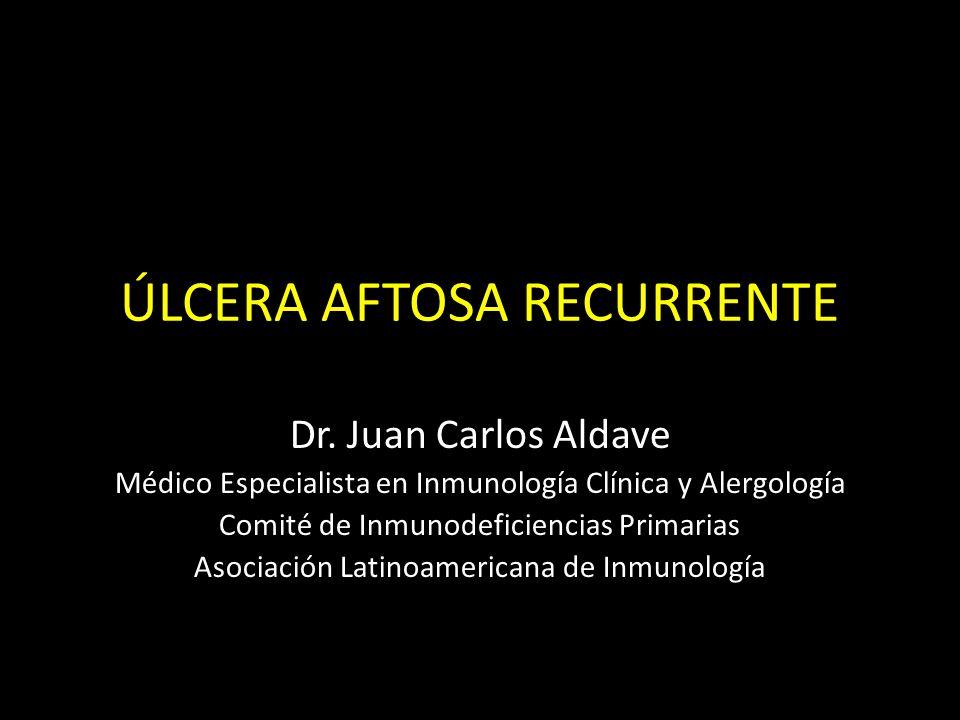 ÚLCERA AFTOSA RECURRENTE Dr.