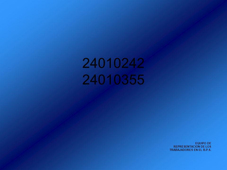 EQUIPO DE REPRESENTACION DE LOS TRABAJADORES EN EL B.P.S. 24010242 24010355