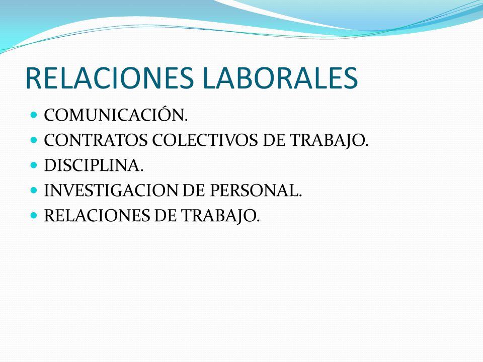 RELACIONES LABORALES COMUNICACIÓN.CONTRATOS COLECTIVOS DE TRABAJO.