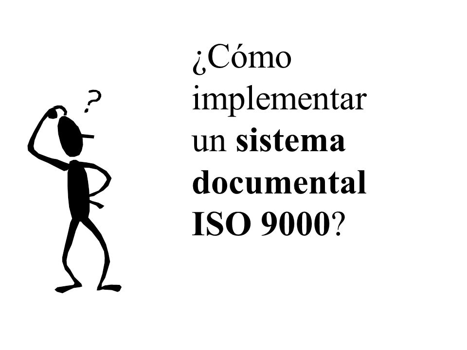 METODOLOGÍA Determinación de las necesidades de documentación Diagnóstico de la situación de la documentación en la organización Diseño del sistema documental Elaboración de los documentos Implantación del sistema Mantenimiento y mejora del sistema