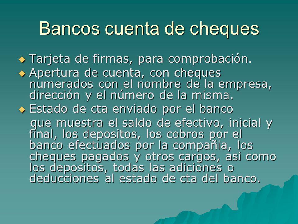 Procedimiento para la conciliación bancaria  Depositos en transito  Cheques pendientes de cobro  Errores del banco No todos los cheques expedidos se presentan al banco durante el mes, se conocen como cheques pendientes.