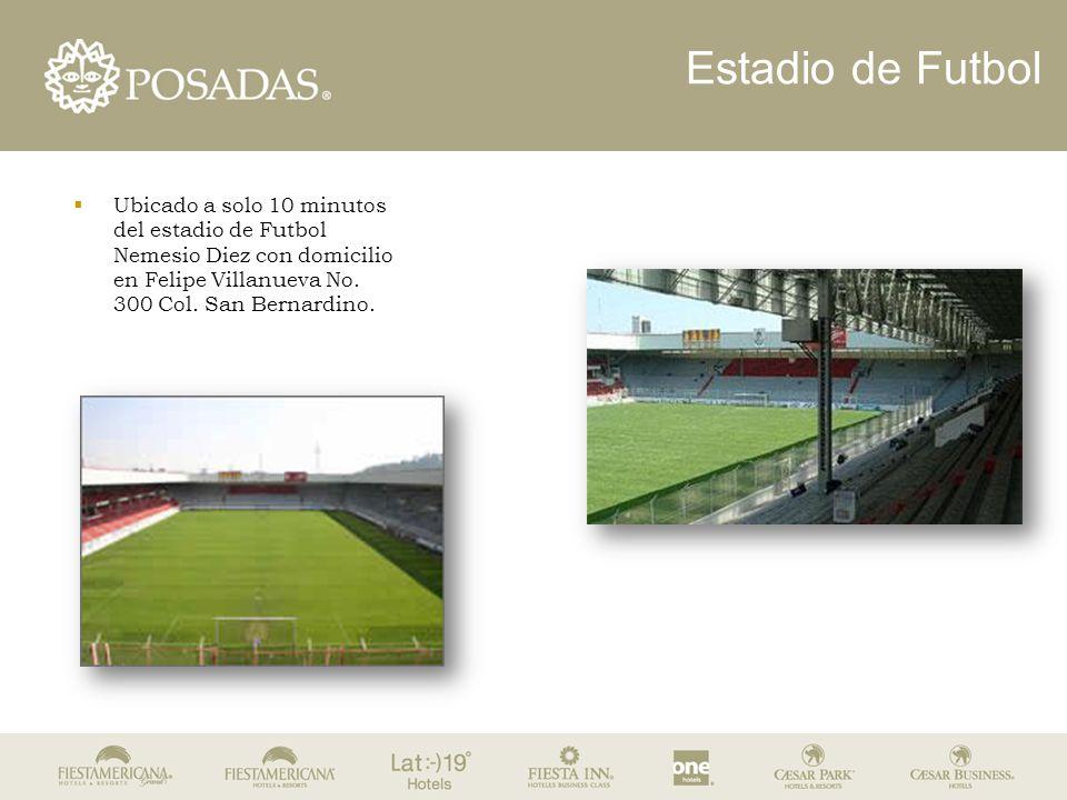 Estadio de Futbol  Ubicado a solo 10 minutos del estadio de Futbol Nemesio Diez con domicilio en Felipe Villanueva No.