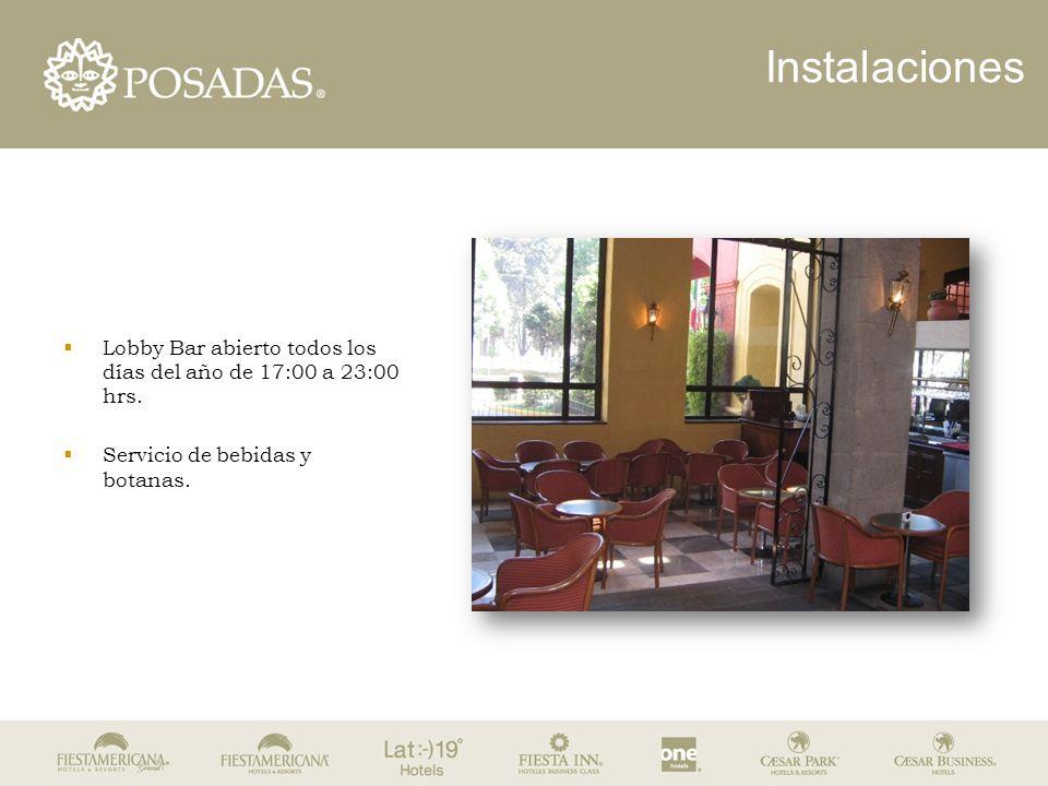 Instalaciones  Lobby Bar abierto todos los días del año de 17:00 a 23:00 hrs.  Servicio de bebidas y botanas.