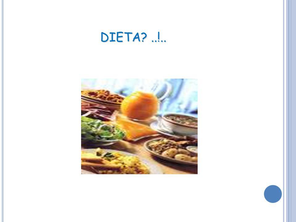 DIETA?..!..