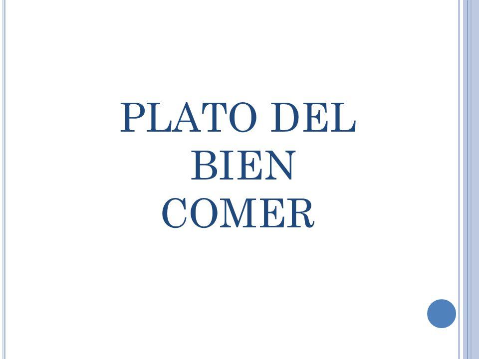 PLATO DEL BIEN COMER