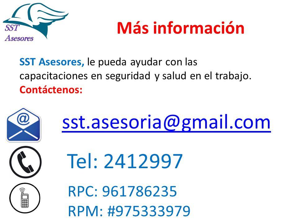 Más información SST Asesores, le pueda ayudar con las capacitaciones en seguridad y salud en el trabajo. Contáctenos: sst.asesoria@gmail.com RPC: 9617