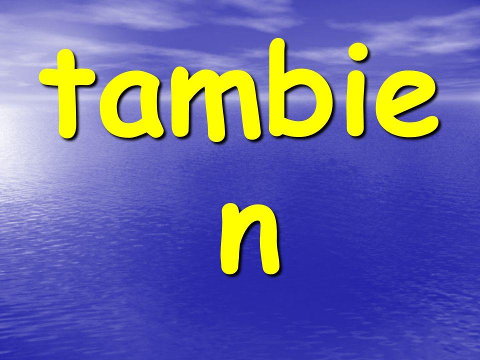 tambie n