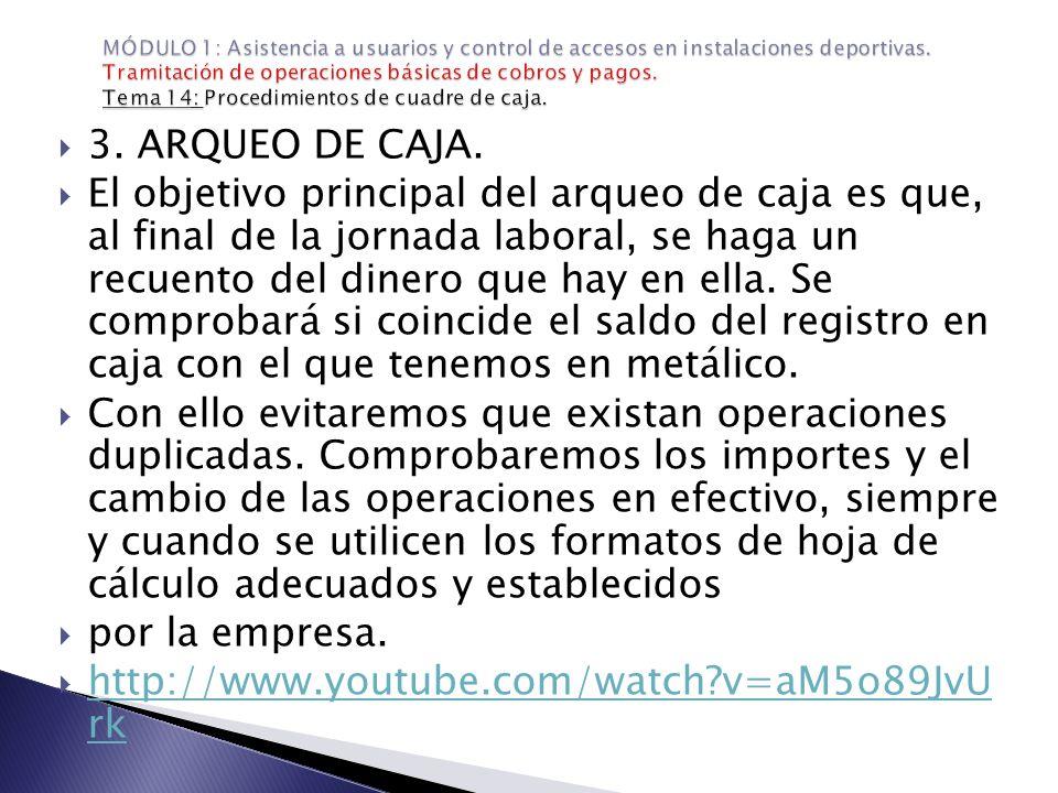  4.EL CUADRE DE CAJA.
