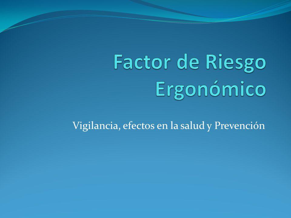 Vigilancia, efectos en la salud y Prevención