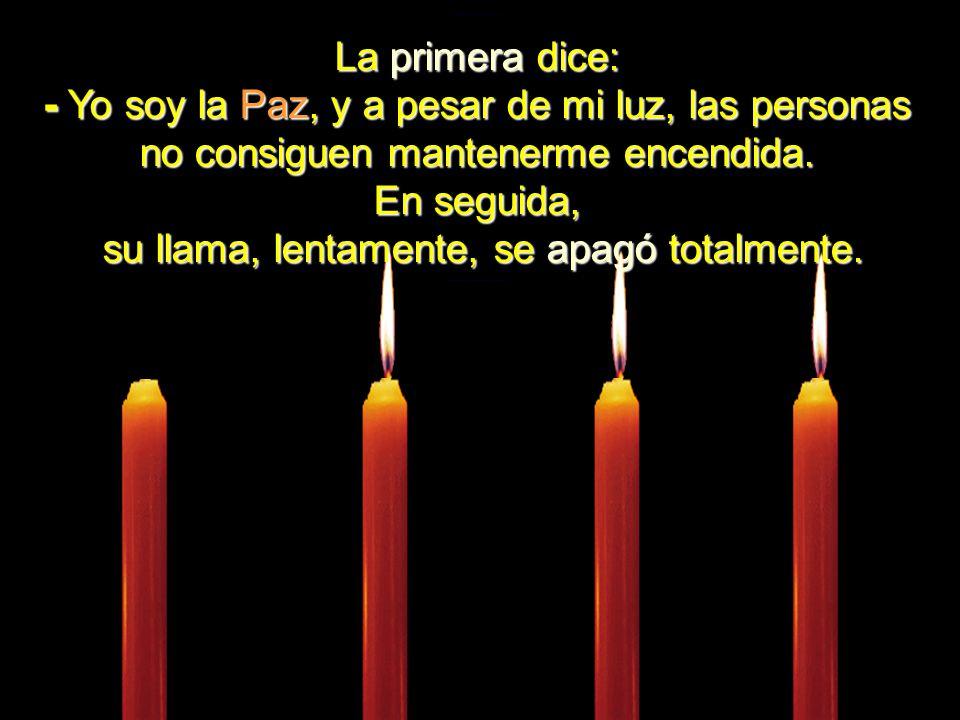 Cuatro velas estaban ardiendo calmadamente. El ambiente estaba tan silencioso que se podía oir el diálogo entre ellas.