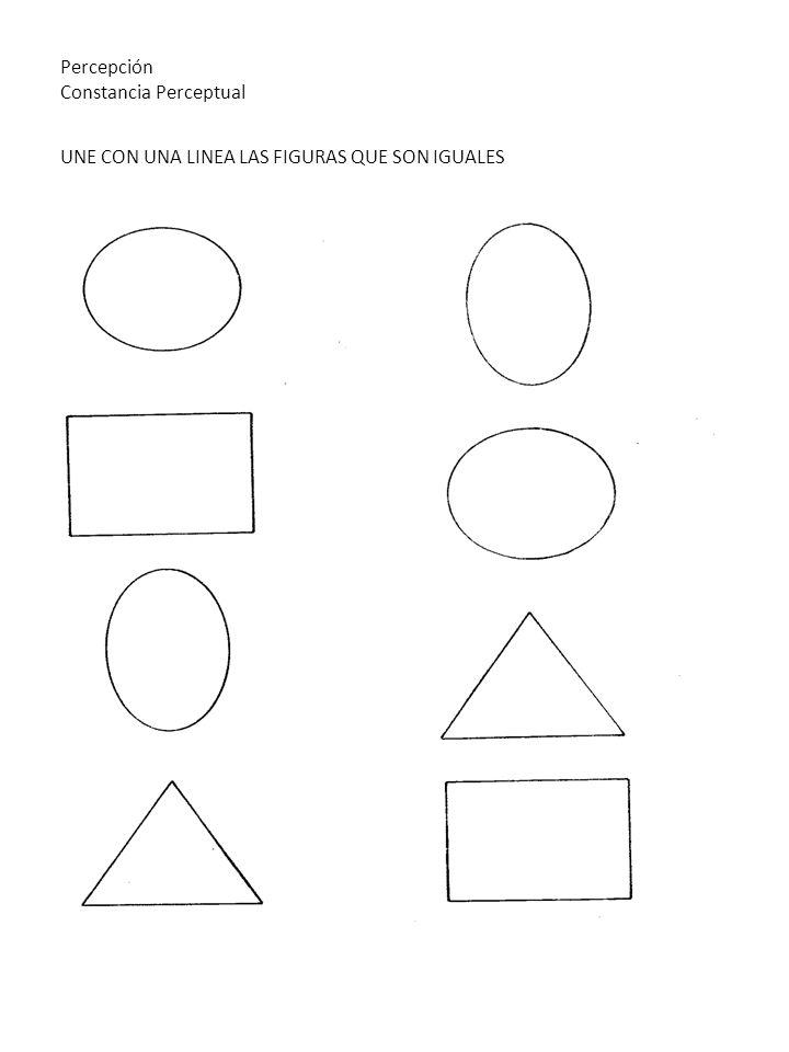 Percepción Constancia Perceptual UNE CON UNA LINEA LAS FIGURAS QUE SON IGUALES