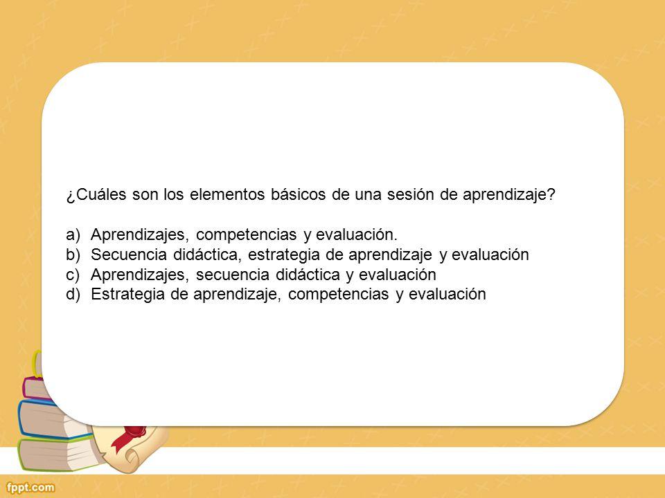 PREGUNTAS DE LA SESIÓN DE APRENDIZAJE APRENDIZAJES CAPACIDADES ACTITUDES SECUENCIA DIDÁCTICA (ESTRATEGIAS DE PRENDIZAJE / ACTIVIDADES DE APRENDIZAJE)