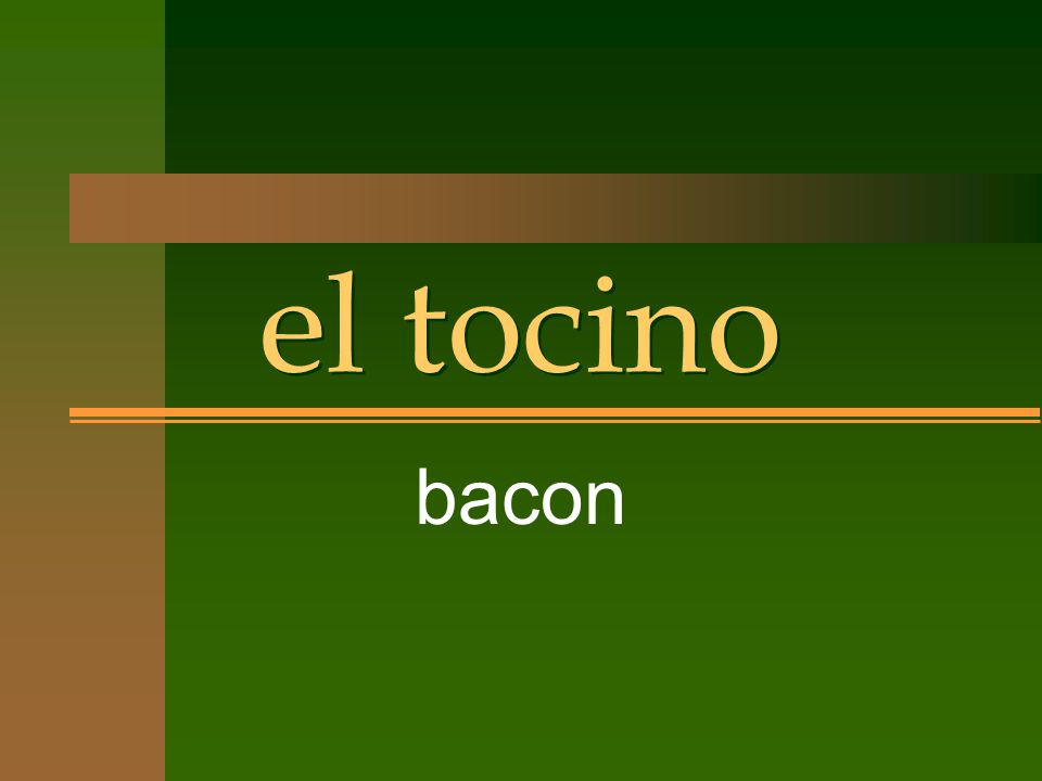 el tocino bacon