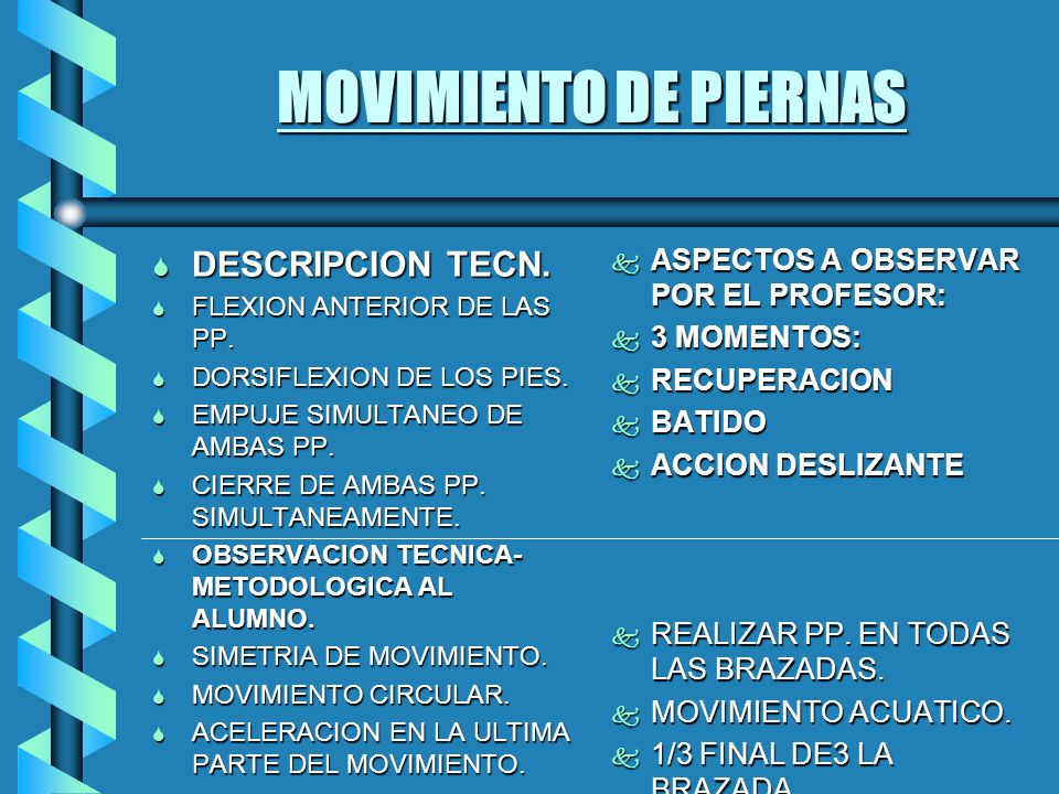 MOVIMIENTO DE PIERNAS S DESCRIPCION TECN.S FLEXION ANTERIOR DE LAS PP.