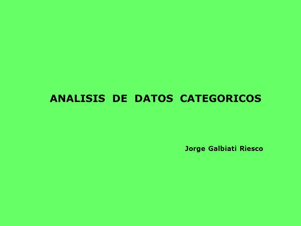 ANALISIS DE DATOS CATEGORICOS Jorge Galbiati Riesco