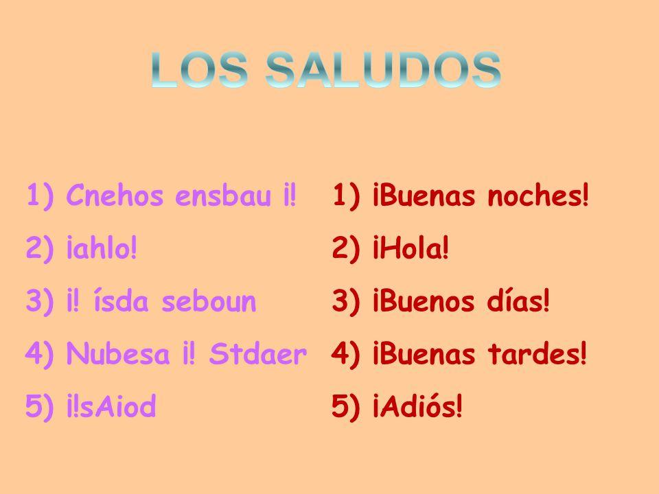 1) Cnehos ensbau ¡. 2) ¡ahlo. 3) ¡. ísda seboun 4) Nubesa ¡.