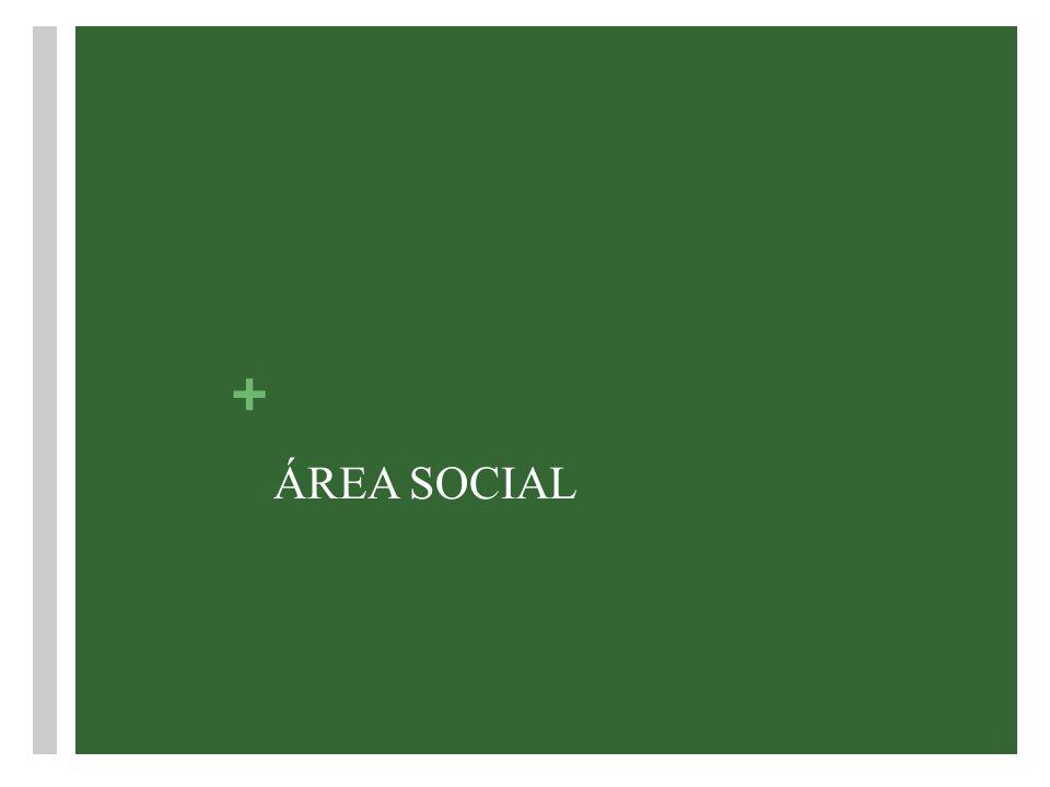 + ÁREA SOCIAL