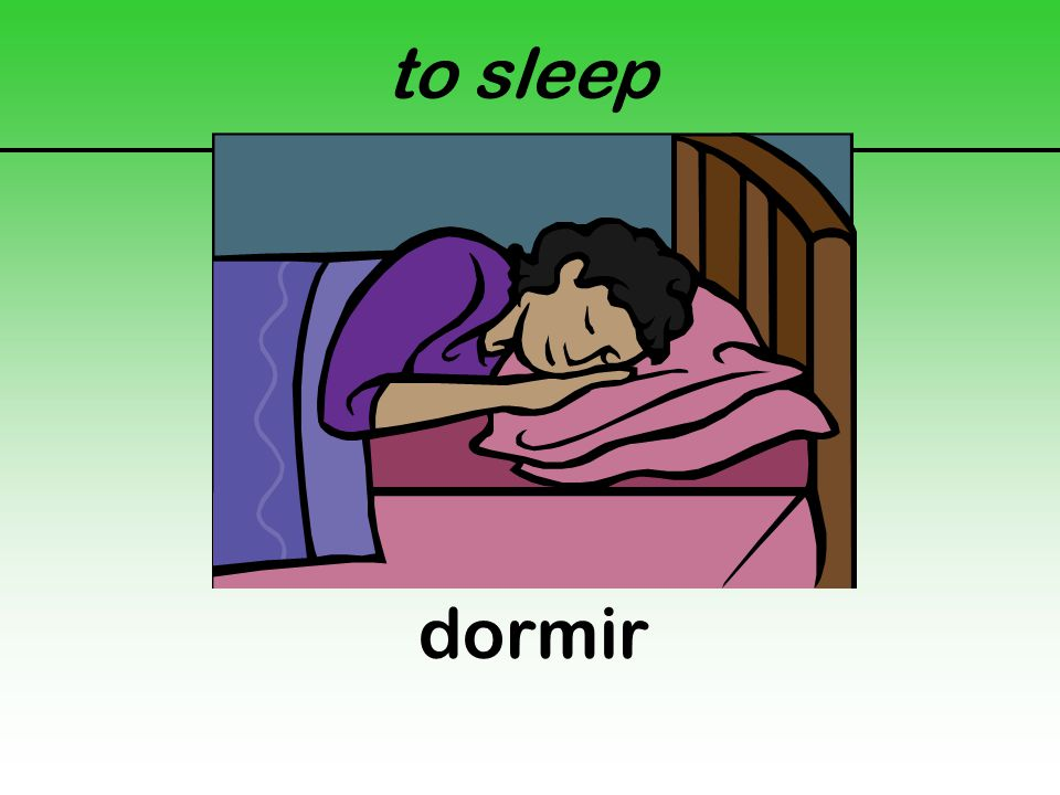 to sleep dormir