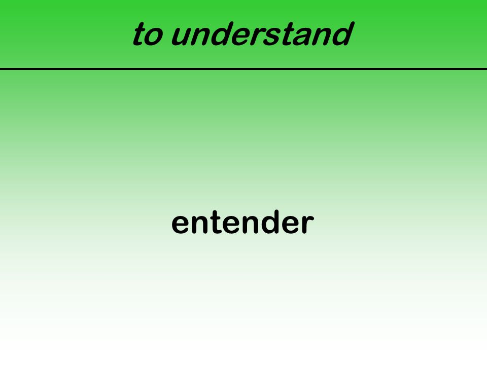 to understand entender