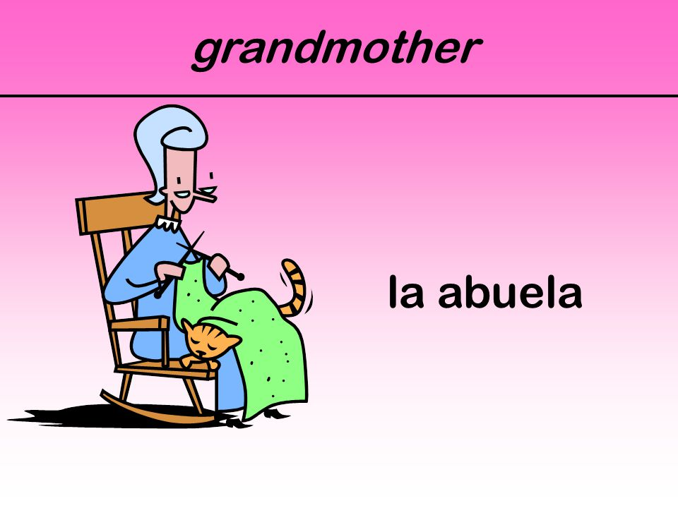 grandmother la abuela