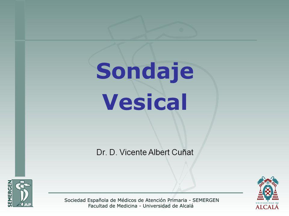 Sondaje Vesical Dr. D. Vicente Albert Cuñat